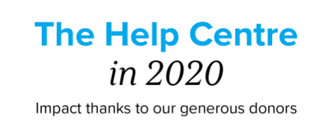 The Help Centre in 2020 - Impact thanks to our generous donors