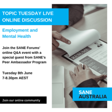 Topic Tuesday // Employment and Mental Health // Tues 8th June, 7:00-8:30PM AEST
