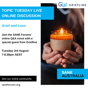 Topic Tuesday // Grief and Loss // Tues 3rd August, 7:00-8:30PM AEST