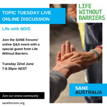 Topic Tuesday // Life With NDIS// Tues 22nd June, 7-:8:30PM AEST